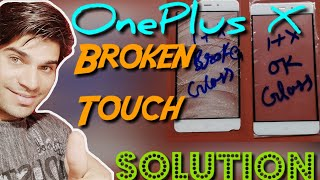 OnePlus X Glass Only Replacement 🔥 | Technical Ustaaj | BROKEN TOUCH Solution