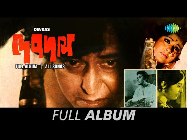 Devdas | Bengali Movie Songs | Audio Jukebox | Soumitra Chatterjee, Uttam Kumar