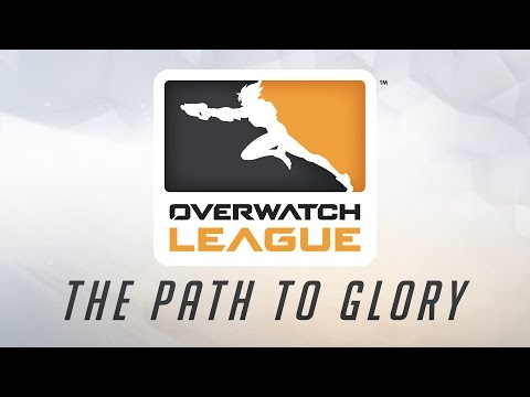 Overwatch League: The Path to Glory