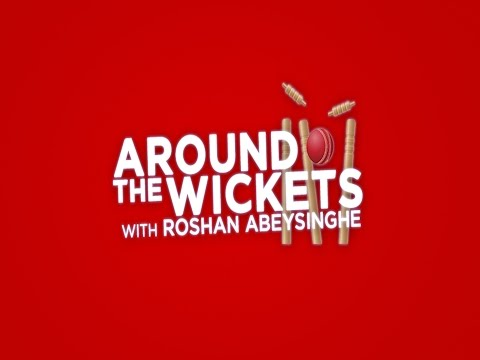 Who can replace Rangana Herath? - Roshan Abeysinghe on Around the Wickets - Ep 2