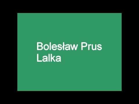 Lalka - Bolesław Prus (streszczenie) 1/2