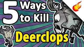 5 Best Ways To Kill Deerclops - Don't Starve : Together : Shipwrecked : Reign of Giants