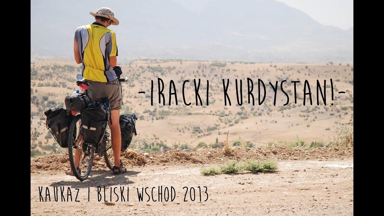 IRAK, Kurdystan - Kaukaz i Bliski Wschód 2013