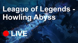 LoL League of Legends - Howling Abyss - live stream game :)