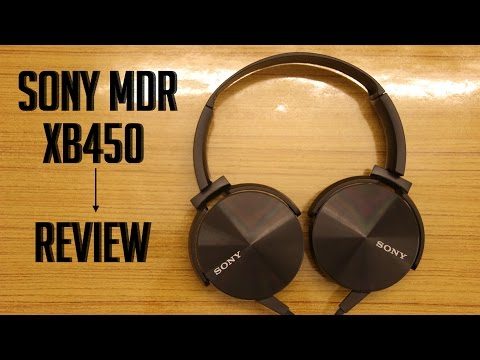 Sony MDR XB450 Headphones Review