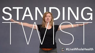 #LiveWholeHealth: Standing Twist Yoga