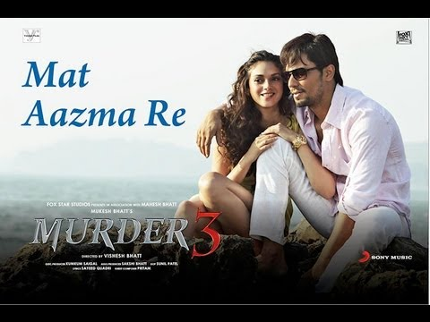 Mat Aazma Re - Murder 3 Exclusive Hd New Full Song Video Feat. Randeep Hooda, Aditi Rao Hydari video