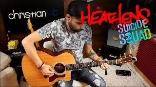 HEATHENS Twenty One Pilots | Suicide Squad Cover Guitarra | Christianvib
