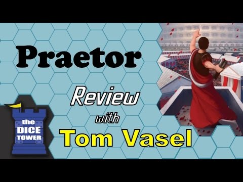 Praetor Review - with Tom Vasel