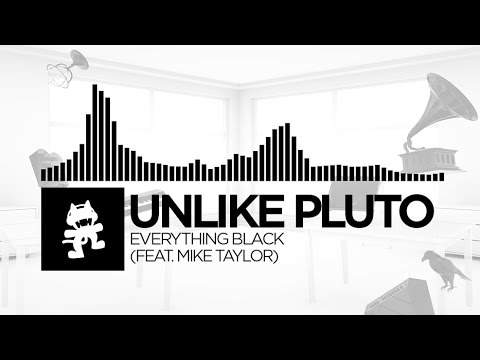 Everything Black (feat. Mike Taylor) - Unlike Pluto