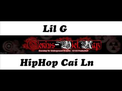 Lil G - HipHop Cai Ln