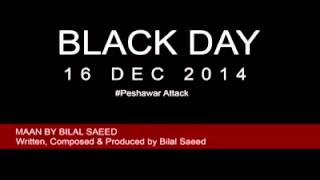 Bilal Saeed | Maan | Full Audio Song | Dedicated to victims families in Peshawar | DHFMUSIC
