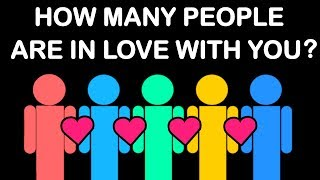 HOW MANY PEOPLE ARE SECRETLY IN LOVE WITH YOU? Love Personality Test | Mister Test