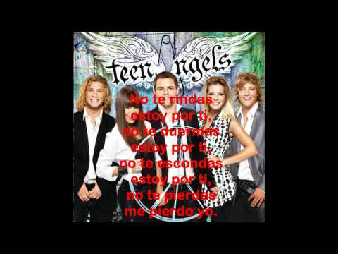No te rindas (nueva version)letra-Teen Angels
