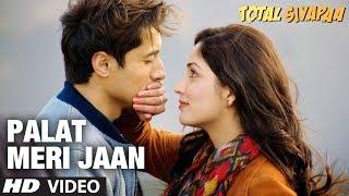 """download lagu """"palat Meri Jaan"""" Total Siyapaa  Song  Ali gratis"""