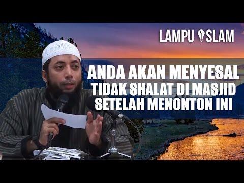 Anda Akan Menyesal Tidak Shalat Di Masjid Setelah Menonton Ini