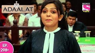 Adaalat - अदालत - Episode 298 - 17th July, 2017