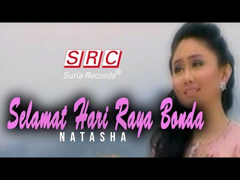 Natasha - Selamat Hari Raya Bonda (official Music Video - Hd) video