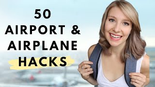 50 Airport & Airplane TRAVEL HACKS   Your  BEST FLIGHT EVER 2019