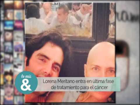 Lorena Meritano en ultima fase de tratamiento para el cancer