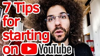 7 Tips For Starting A YouTube Channel   WHY NOW IS THE BEST TIME