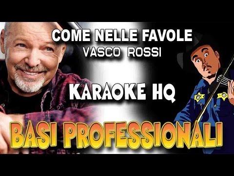 Vasco Rossi - Come Nelle Favole (KARAOKE HQ)