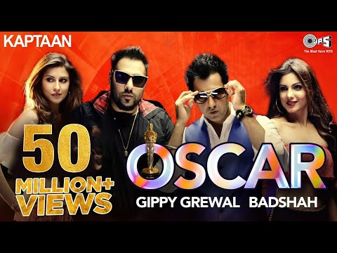 OSCAR - Kaptaan | Gippy Grewal feat. Badshah | Jaani, B Praak | Latest Punjabi Song 2016