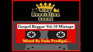 King Revelation Sound Gospel Reggae Vol.10 Mixtape
