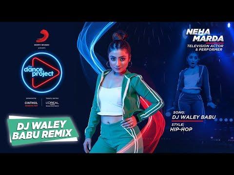 DJ Waley Babu - Remix | Neha Marda | Badshah ft. Aastha