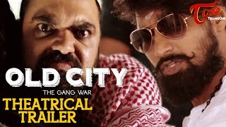 OLD CITY - The Gang War   Movie Theatrical Trailer   A Film By Oldcity Saleem Malik