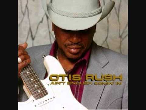 otis rush ~ as the years go passing by