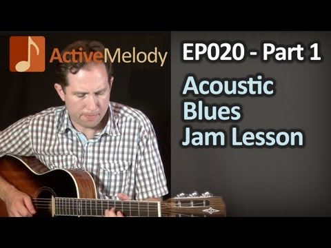 Acoustic Blues Guitar Lesson - Acoustic Solo Part 1 (of 3) - EP020