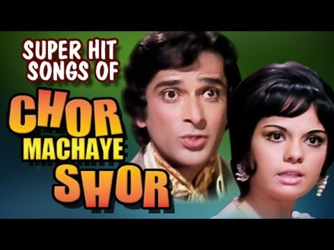 Chor Machaye Shor - All Song Collection
