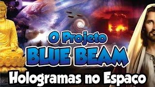 O PROJETO BLUE BEAM
