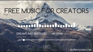 Film | Cinematic - Free Royalty Free Music For YouTube - 'Dreams And Fantasies' - OurMusicBox
