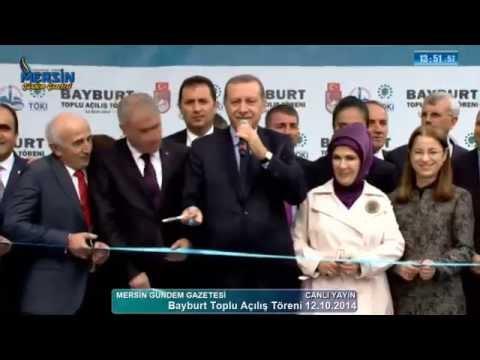 CUMHURBAŞKANI RECEP TAYYİP ERDOĞAN BAYBURT TOPLU AÇILIŞ 12.10.2014