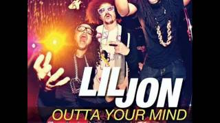 Lil Jon ft. LMFAO - Outta Your Mind [Clean]