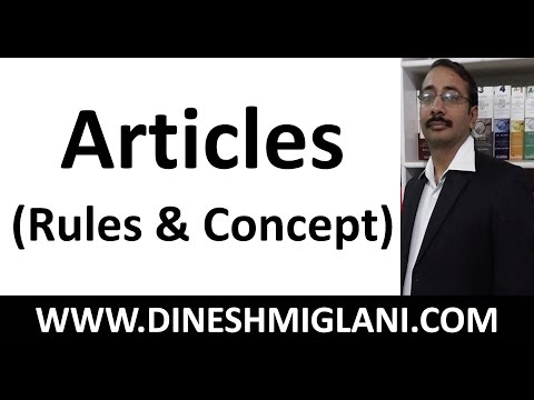 Articles ( English Grammar) Best Concept and Rules by Team, Dinesh Miglani Tutorials