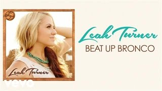 Leah Turner Beat Up Bronco