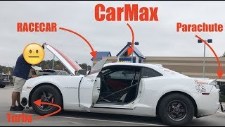 Taking my 1000hp RACECAR to CarMax for an Appraisal (they offered me.....)