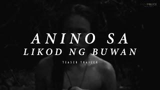 ANINO SA LIKOD NG BUWAN (2015) - Official Trailer - LJ Reyes Drama