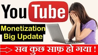Youtube Monetization (2019)New Rules For Creators| Explained in Hindi