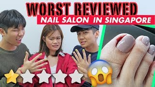 Going to the WORST REVIEWED Nail Salon in Singapore! (OMG SUPER EXPENSIVE!!!)