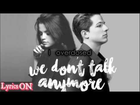 Charlie Puth - We Don't Talk Anymore feat  Selena Gomez lyrics