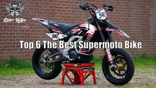 Top 6 The Best Supermotos Bike