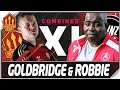 Arsenal vs Man Utd! Goldbridge vs Robbie