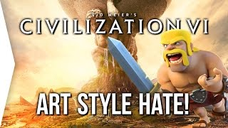 Civilization VI ► Why all the HATE on Civ 6's Art Style / Graphics?