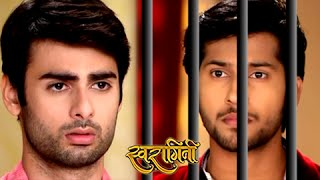 Sanskar Sends Lakshya in Jail | Swaragini