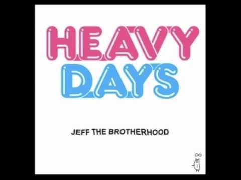 Jeff The Brotherhood - Growing