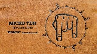 download musica Micro TDH - Honey Spanish